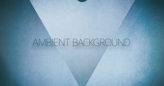 Ambient Background by Various Artists