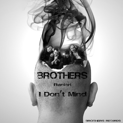 Brothers - I Don't Mind by Brothers Records Label