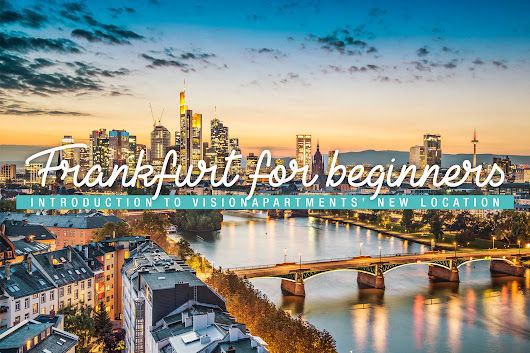 Frankfurt for beginners - a guide to the best attractions