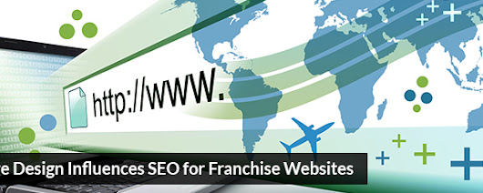 How Page Design Influences SEO for Franchise Websites