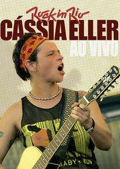 Cássia Eller Ao Vivo No Rock in Rio 3 | filmes-netflix.blogspot.com