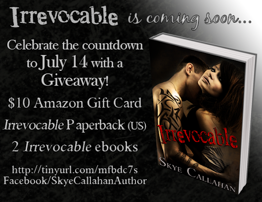Countdown to Irrevocable Giveaway: $10 Amazon Giftcard & More!
