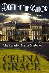 Death at the Manor by Celina Grace