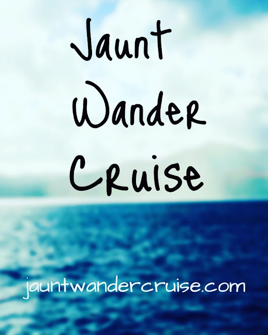 A Collection of Travel Quotes - jaunt wander cruise.com