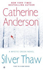 Silver Thaw - Catherine Anderson