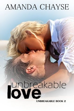 Unbreakable Love (Unbreakable, #2)