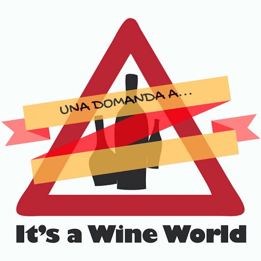 It's a wine world: la fine o un nuovo inizio? - It's a Wine World