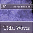 Tidal Waves: Volume 1 (Jumbled Thoughts): : Isobel Simmons: 9781523690770: Books