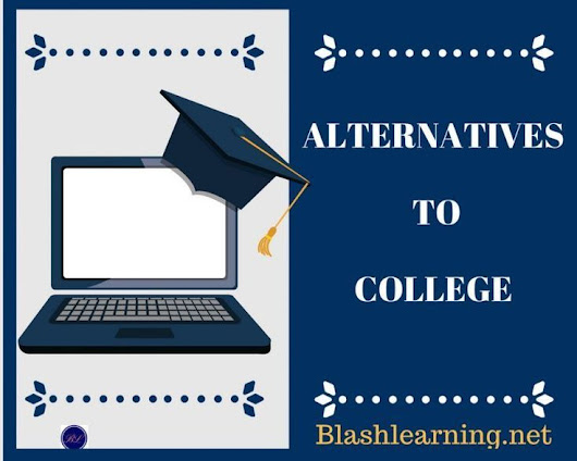 Alternatives to Higher Education: What's Your Plan