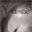 Broken Places by Rachel Thompson is free today on Amazon!