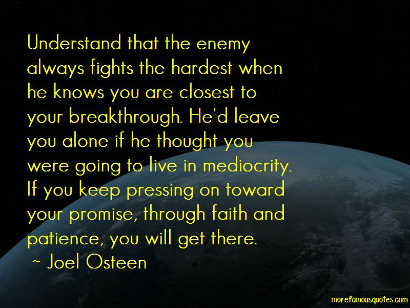 Patience For Enemy Quotes Top 13 Quotes About Patience For Enemy