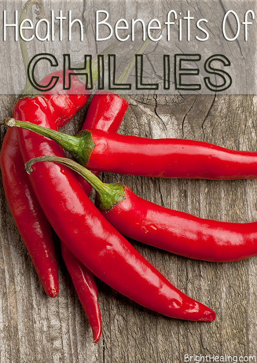 Health Benefits of Chillies | BrightHealing.com