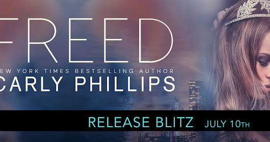 RELEASE DAY: Freed by Carly Phillips