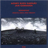 Agnes Buen Garnas and Jan Garbarek Rosensfole