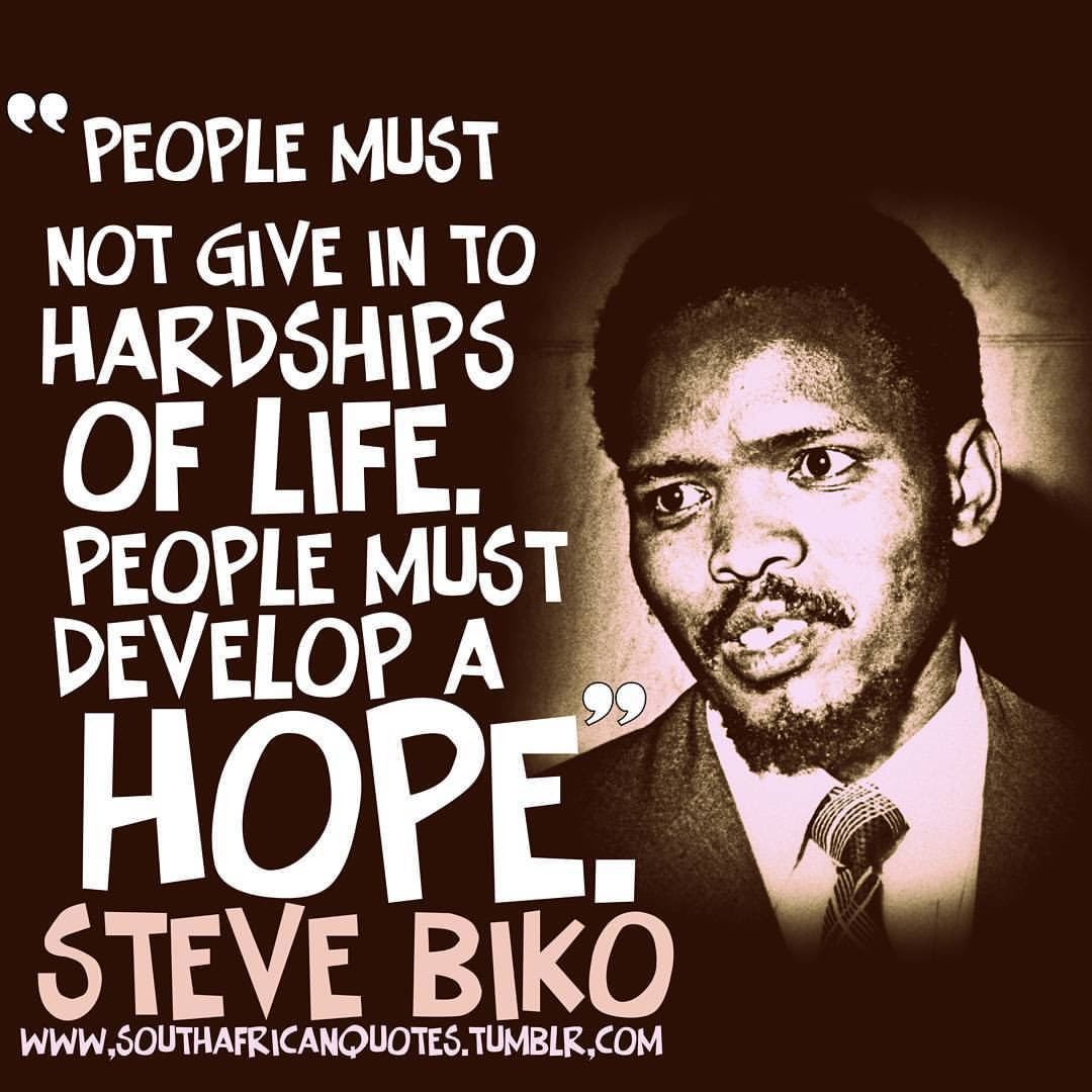 """""""People must not give in to hardships of life People must develop a hope """""""