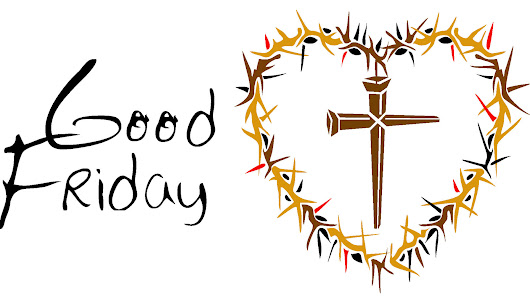 Why is it called Good Friday – Meaning of Good Friday