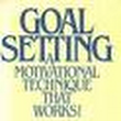 Goal Setting Works | Tony Mayo
