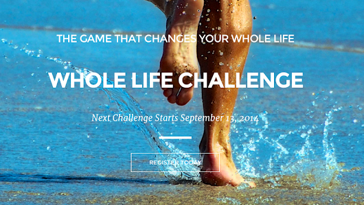 Ready for a challenge? Join me for the Whole Life Challenge. - Baby Gators Den