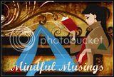 Mindful Musings