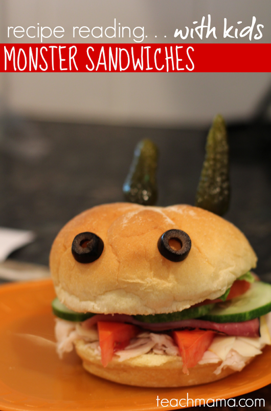 recipe reading for kids: fun learning in the kitchen with monster sandwiches - teach mama