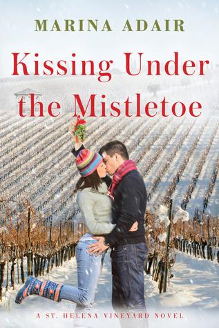 Kissing Under the Mistletoe (St. Helena Vineyard, #1)
