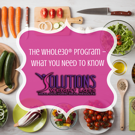 The Whole 30® Diet Program: What Is It & What Can You Eat?