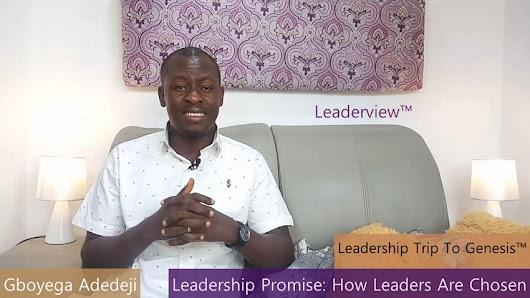 Listen to Podcast: Leadership Promise: How Leaders Are Chosen by Gboyega Adedeji - Listen, Download & Share Audio Podcast| Centre for New Dimension Leadership (CentreNDL), Abuja-Nigeria
