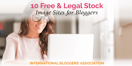 10 Free and Legal Stock Image Sites to Use on Your Blog