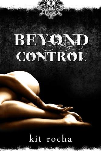 Beyond Control (Beyond, Book Two) by Kit Rocha
