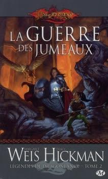 Couverture Dragonlance : Légendes de Dragonlance, tome 2 : La Guerre des Jumeaux