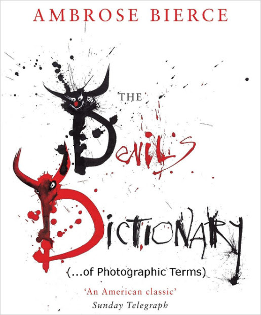 The Devil's Photography Dictionary