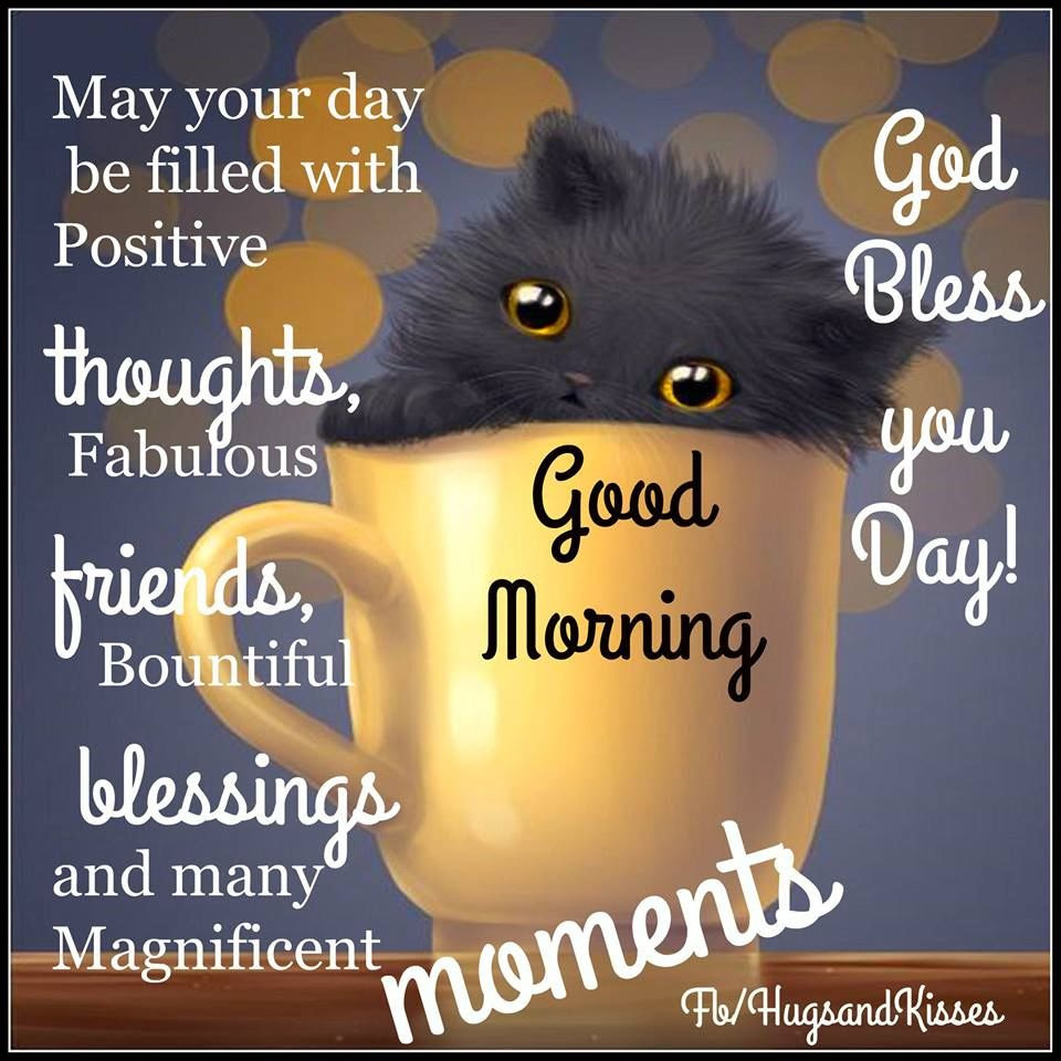 May Your Day Be Filled With Positive Thoughts Fabulous Friends And