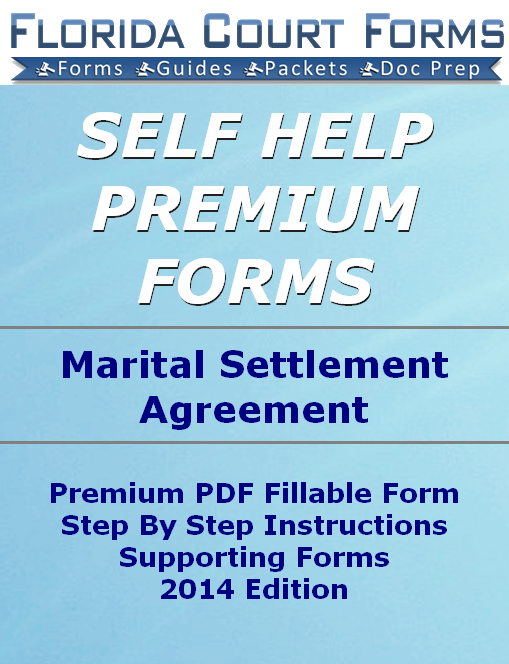 About Florida Marital Settlement Agreements - Which MSA Form to Choose