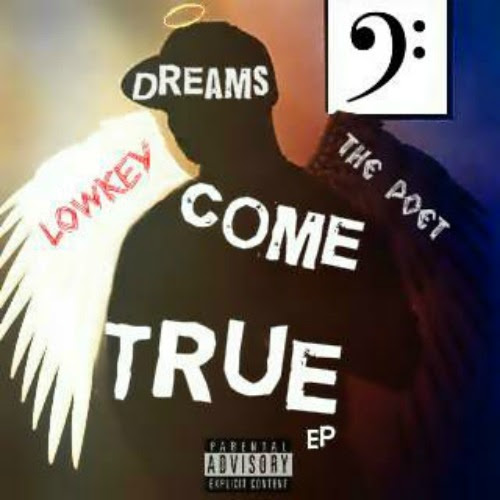 LOWKEY THE POET-DREAMS COME TRUE EP