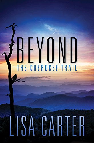 Lisa Carter, Beyond the Cherokee Trail