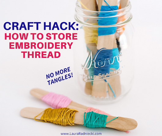 How to Store Embroidery Thread Without Tangles | Store Embroidery Floss