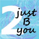 2 Just B You