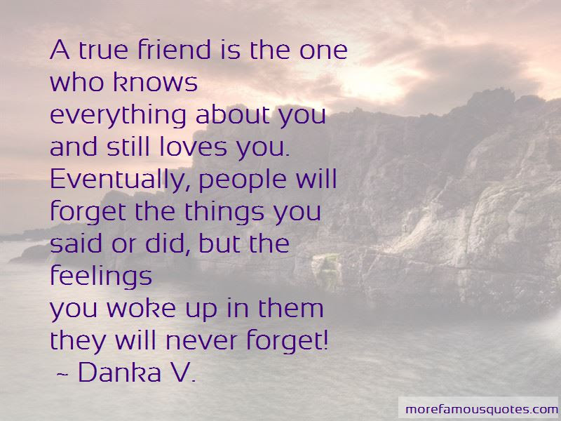 I Will Never Forget You Friend Quotes Top 9 Quotes About I Will