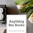 A bit about me, the person - Anything but books tag