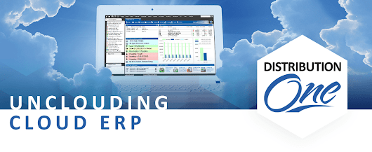 Unclouding Cloud-enhanced ERP | Distribution One