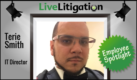 LiveLitigation Employee Spotlight - Terie Smith