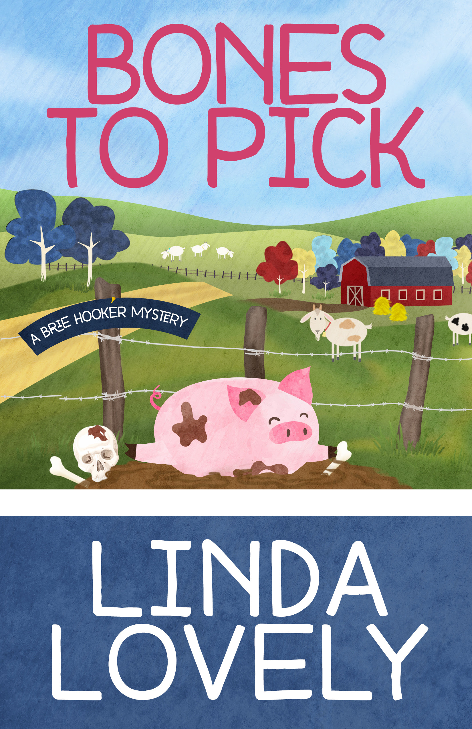 Bones To Pick by Linda Lovely