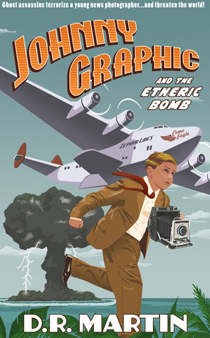 Johnny Graphic and the Etheric Bomb