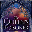 Book Review: The Queen's Poisoner(Kingfountain Trilogy)