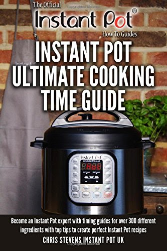 Instant Pot Ultimate Cooking Time Guide: Become an Instant Pot expert with  eBay