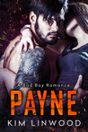 Payne: A Bad Boy Romance