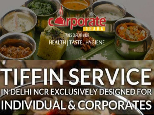 Corporate Dhaba - A premium tiffin service in Delhi NCR