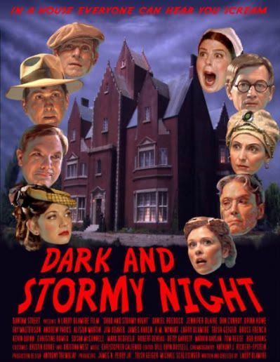 Dark & Stormy Night Larry Blamire