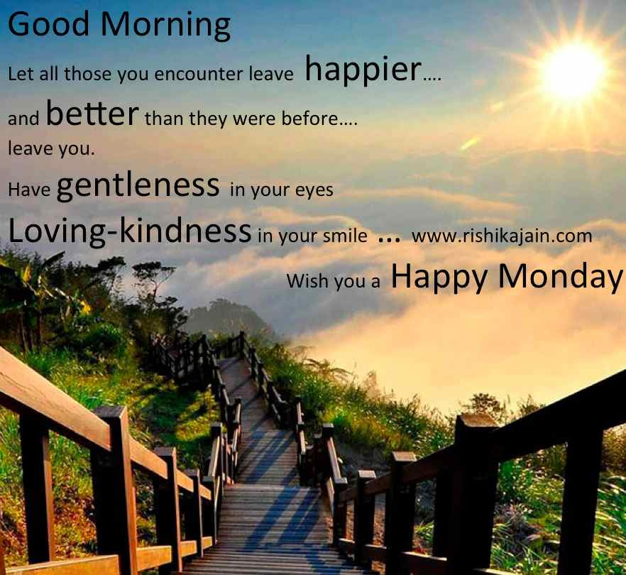 Good Morning Quotes Wish You A Happy Monday Inspiring Quotes