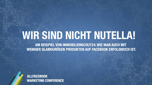 Wir sind nicht Nutella! @ AllFacebook Marketing Conference
